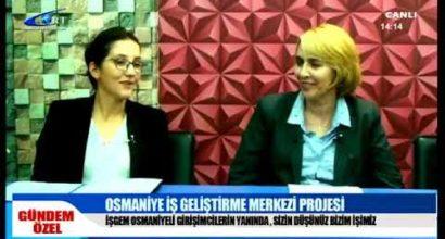 """""""Osmaniye İşgem Projesi"""" tekrar ORT - Özel Gündem programında."""